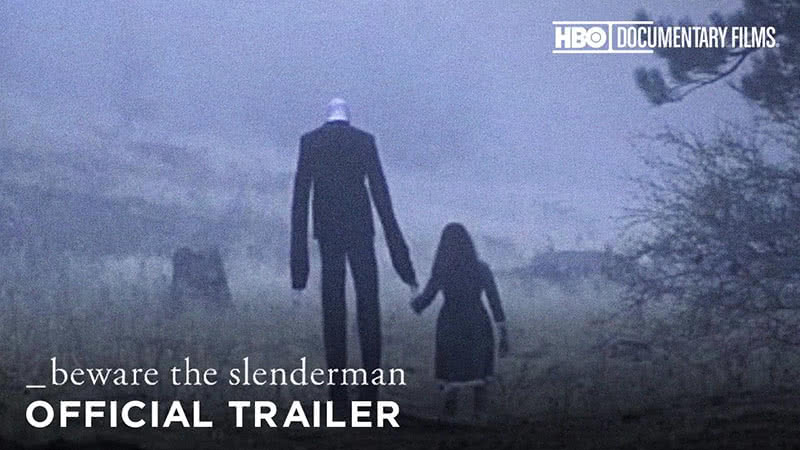 Beware the Slenderman, 2017