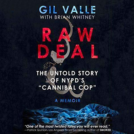 Gilberto Valle: Raw Deal
