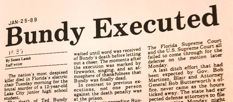 Newspaper cut: Ted Bundy to be executed.